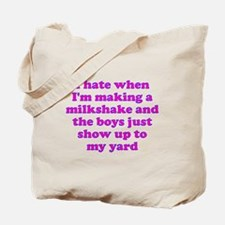 Hate making milkshake boys Tote Bag