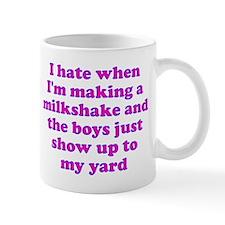 Hate making milkshake boys Mug