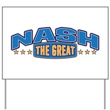 The Great Nash Yard Sign