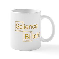 Science Bitch! Mug