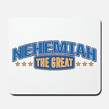 The Great Nehemiah Mousepad