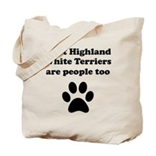 West Highland White Terriers Are People Too Tote B