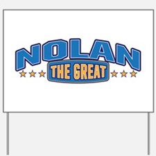 The Great Nolan Yard Sign