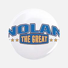 """The Great Nolan 3.5"""" Button"""