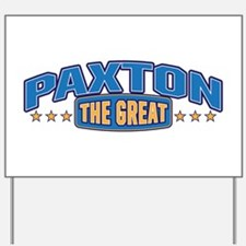 The Great Paxton Yard Sign