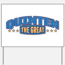 The Great Quinten Yard Sign
