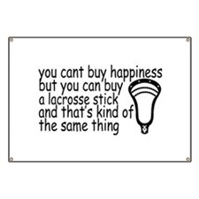 Lacrosse Happiness Banner