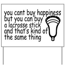 Lacrosse Happiness Yard Sign