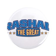"""The Great Rashad 3.5"""" Button"""