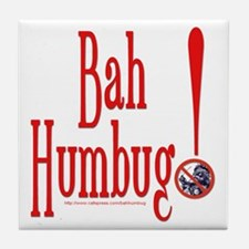 BAH HUMBUG! Anti Christmas Tile Coaster