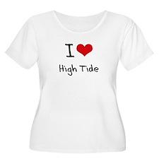 I Love High Tide Plus Size T-Shirt