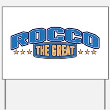The Great Rocco Yard Sign