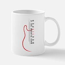 Bass Players Do It Deeper! Mug