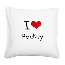 I Love Hockey Square Canvas Pillow
