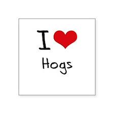 I Love Hogs Sticker