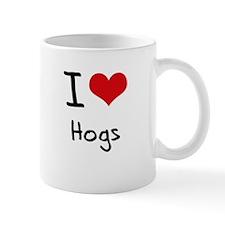 I Love Hogs Mug
