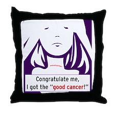 the good cancer woman Throw Pillow