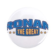 "The Great Ronan 3.5"" Button"