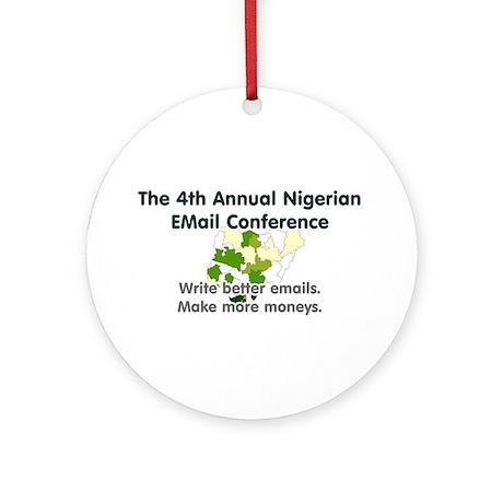 4th Annual Nigerian Email Con Ornament (Round)