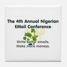 4th Annual Nigerian Email Con Tile Coaster