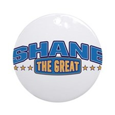 The Great Shane Ornament (Round)