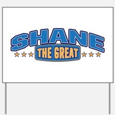 The Great Shane Yard Sign