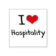 I Love Hospitality Sticker