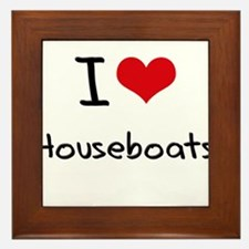 I Love Houseboats Framed Tile