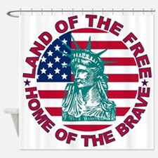 Land of the Free Home Of The Brave Shower Curtain