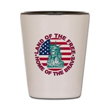 Land of the Free Home Of The Brave Shot Glass