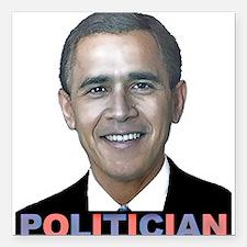 "George_obama.png Square Car Magnet 3"" x 3"""