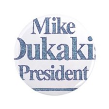 """MikeDukakis.png 3.5"""" Button"""