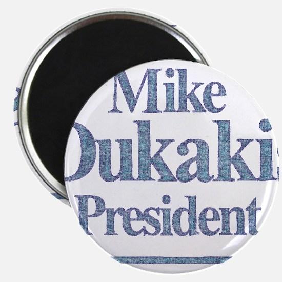 MikeDukakis.png Magnet