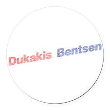 Dukakis-Bentson.png Round Car Magnet