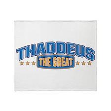 The Great Thaddeus Throw Blanket