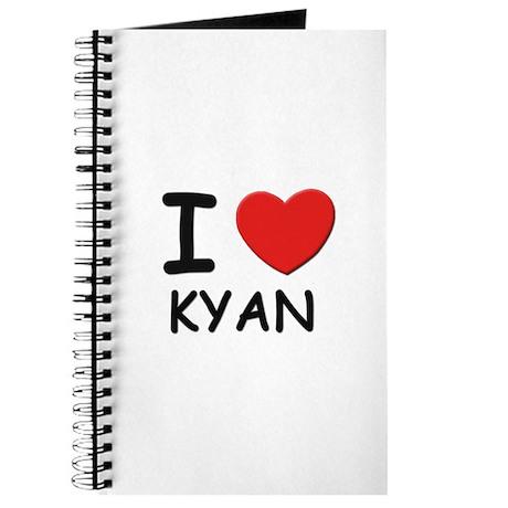 I love Kyan Journal