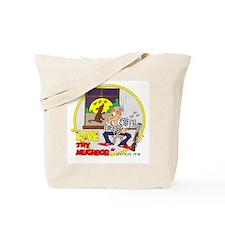 Love thy NEIGHBOR! Tote Bag