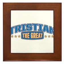 The Great Tristian Framed Tile