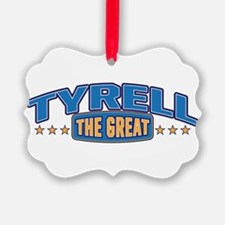 The Great Tyrell Ornament