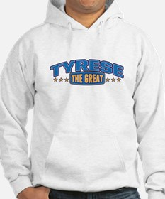 The Great Tyrese Hoodie