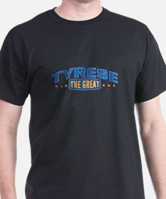 The Great Tyrese T-Shirt
