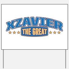 The Great Xzavier Yard Sign