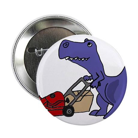 "Funny T-rex Dinosaur Pushing Lawn Mower 2.25"" Butt"