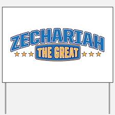 The Great Zechariah Yard Sign