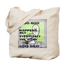 doo doo happens Tote Bag