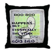doo doo happens Throw Pillow