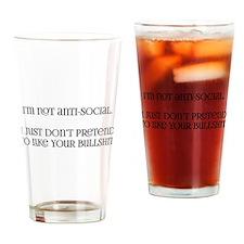 I'm not anti-social Drinking Glass