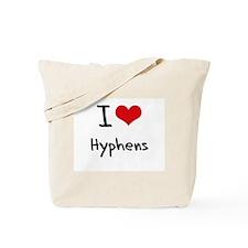 I Love Hyphens Tote Bag
