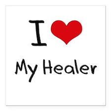"I Love My Healer Square Car Magnet 3"" x 3"""