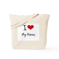 I Love My Hero Tote Bag